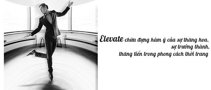Elevate collection 2018 thăng hoa phong cách - 6