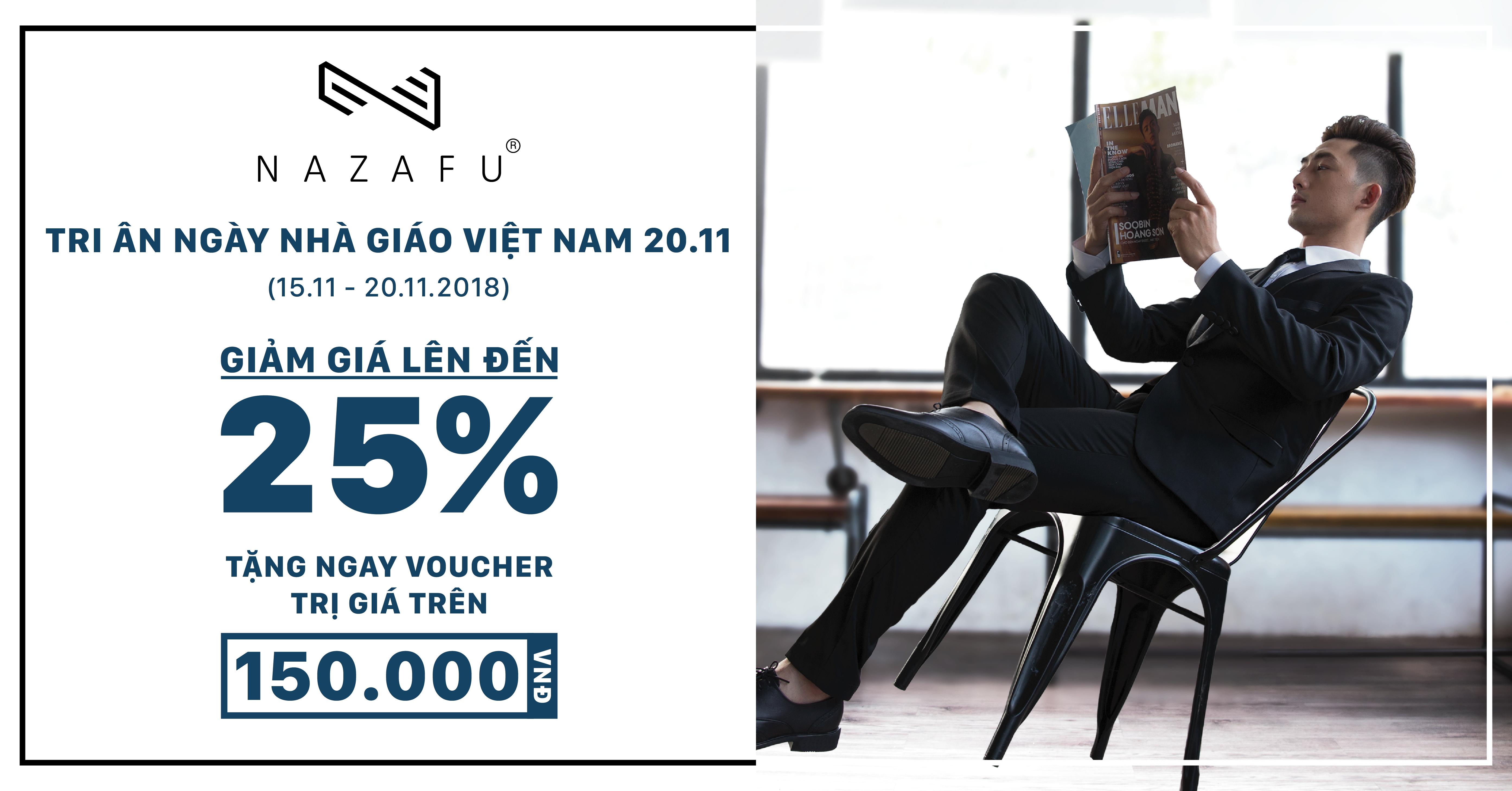 TRI ÂN THẦY 20/11 - NAZAFU giảm đến 25% toàn bộ cửa hàng